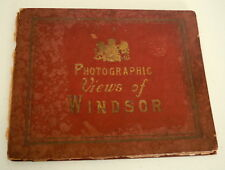PHOTOGRAPHIC VIEWS OF WINDSOR CASTLE & ENVIRONS CIRCA 1900 BOOK