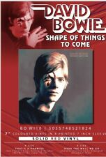 "DAVID BOWIE ""SHAPE OF THINGS TO COME"" VERY LTD EDT 7"" RED VINYL - PRESALE"