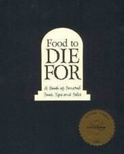 Food to Die For: A Book of Funeral Food, Tips, and Tales From the Old City Ceme
