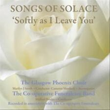 GLASGOW PHOENIX CHOIR - SONGS OF SOLACE: SOFTLY AS I LEAVE YOU * USED - VERY GOO
