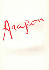 Dossier de Presse ARAGON L'AN 2000 N'AURA PAS LIEU Bernard Dartigues *a