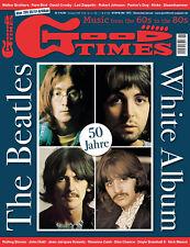 GoodTimes 6-2018 Beatles - 50 Jahre White Album, Walker Brothers, David Crosby