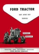 Ford 601-801 Tractor Owners Manual
