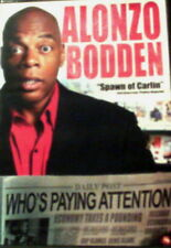 ALONZO BODDEN WHO'S PAYING ATTENTION? Spawn of Carlin Winner Last Comic Standing