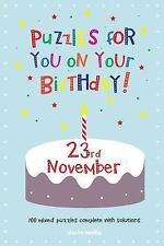 Puzzles for You on Your Birthday - 23rd November by Clarity Media (2014,...