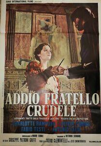 manifesto 2F ADDIO FRATELLO CRUDELE Fabio Testi Charlotte Rampling 1971 raro