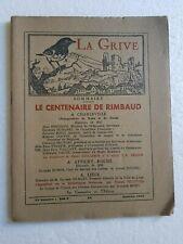 La GRIVE N° 84 de Janvier 1955 Le Centenaire de RIMBAUD inauguration du buste