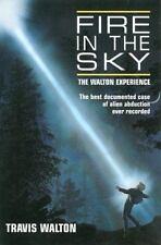 Fire in the Sky: The Walton Experience, Walton, Travis, Acceptable Book