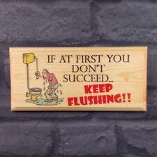 Keep Flushing! Plaque / Sign - Funny Toilet Loo Bathroom Door Office Work 12
