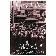 Moloch : Or, This Gentile World by Henry V. Miller (1994, QPB)