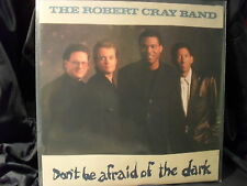 The Robert Cray Band - Don´t Be Afraid Of The Dark