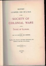 History Charter and By-Laws of the Society of Colonial Wars in the State of Illi