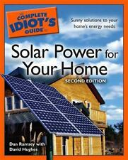The Complete Idiot's Guide to Solar Power for your Home, 2E, Dan Ramsey, David H