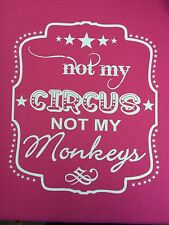 Funny Shirts Not My Circus Not My Monkeys Shirt Humor Funny Color Choice