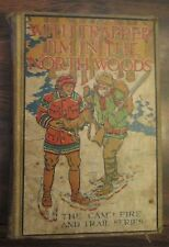 With Trapper Jim In The North Woods by Lawrence J Leslie Camp Fire Trail Series