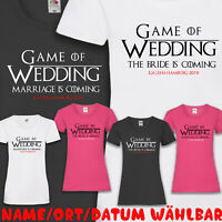 JGA T-Shirt Game of Thrones Wedding GoT Braut Junggesellinnenabschied XS-5XL