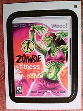 2013   TOPPS   #15    WOOO!     ZOMBIE     FITNESS      *WKY64