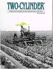 John Deere Two-Cylinder Magazine, March-April 2008. LP-GAS TRACTORS, Much More!