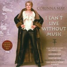 CD Corinna May I Can`t Live Without Music Piece Of My Heart) 2002 2002 BMG