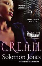 C.R.E.A.M. (Paperback or Softback)