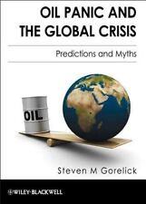 Oil Panic und die globale Krise: Prognosen und Mythen-exlibrary