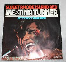 Single Ike & Tina Turner SWEET Rhode Island Red get it out of you 're Mind