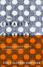 The Capacity Contract : Intellectual Disability and the Question of Citizenship-