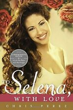 NEW - To Selena, with Love: Commemorative Edition (Deckle edge)