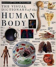 DK Visual Dictionaries: The Visual Dictionary of the Human Body by Dorling...