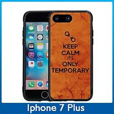 Keep Calm Its Only Temprorary For Iphone 7 Plus & Iphone 8 Plus (5.5) Case