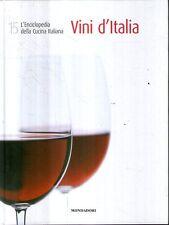 L16 L'enciclopedia della cucina italiana vol. 15 Vini d'Italia Mondadori