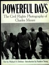 POWERFUL DAYS Civil Rights PHOTOGRAPHY Charles Moore 1991 Softcover Book SELMA