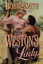 Weston's Lady by Bobbi Smith (2013, Paperback)