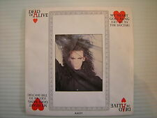 DEAD OR ALIVE - my heart goes bang (Get Me To The Doctor ) CBS a6571 A1/B1 EX