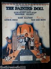 ORIGINAL SHEET MUSIC - THE WEDDING OF THE PAINTED DOLL - BROADWAY MELODY