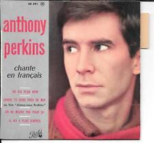 EP 4 TITRES--ANTHONY PERKINS--NE DIS PLUS RIEN / ON NE MEURT PAS POUR CA