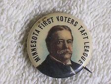 "1908 William H Taft for President ""Minnesota First Voters Taft League"" Pinback"
