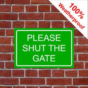Please shut the gate sign countryside farm High gloss 3mm PVC 9463 durable