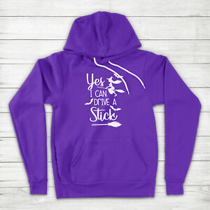 Yes I Can Drive a Stick Funny Witch Scary Broomstick Halloween Hoodie Sweater