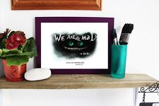 ALICE IN WONDERLAND  A4 Poster CHESHIRE CAT Wall QUOTES Digital Typograpy Print