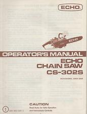 "ECHO CHAIN SAW OPERATOR""S MANUAL CS-302S  P/N 898 560-1333 2"