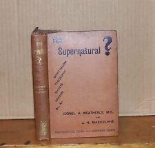 The Supernatural? Weatherly and Maskelyne. [1891]. Signed.