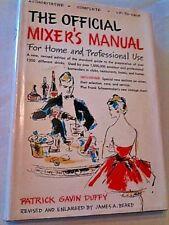 THE OFFICIAL MIXER'S MANUAL   P G Duffy/James Beard  1956 HB/DJ   MIXER'S MANUAL