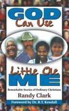 God Can Use Little Ole Me, Clark, Randy