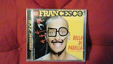 DJ FRANCESCO - BELLA DI PADELLA. DOPPIO CD