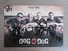 Dog Eat Dog original signierte Autogrammkarte mit Widmung / Musik TT5