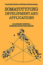 Somatotyping: Development and Applications by J. E. Lindsay Carter, Barbara...