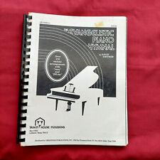 The Evangelistic Piano  Hymnal Smither Stylistic Arrangements Comb Binding 1976