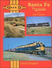 Santa Fe Trackside with Bill Gibson / Railroad