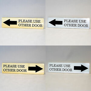 PLEASE USE OTHER DOOR Engraved with Arrow, Home, Store or Office Plastic Sign